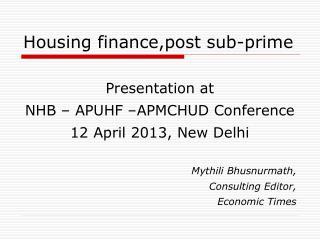 Housing finance,post sub-prime