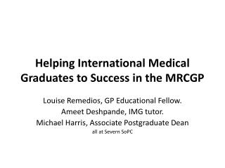 Helping International Medical Graduates to Success in the MRCGP
