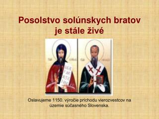 Posolstvo solúnskych bratov je stále živé