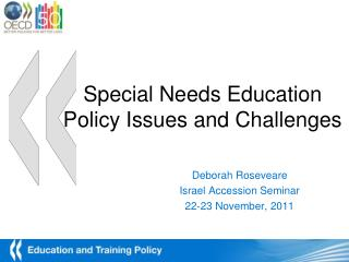 Special Needs Education Policy Issues and Challenges