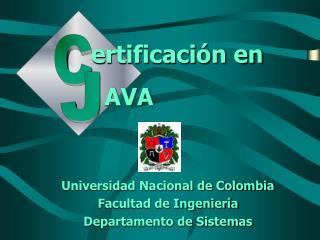 Universidad Nacional de Colombia Facultad de Ingeniería Departamento de Sistemas