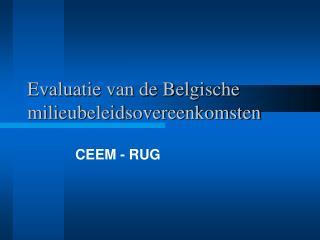 Evaluatie van de Belgische milieubeleidsovereenkomsten