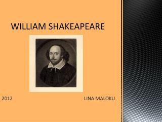 WILLIAM SHAKEAPEARE