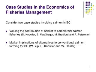Case Studies in the Economics of Fisheries Management