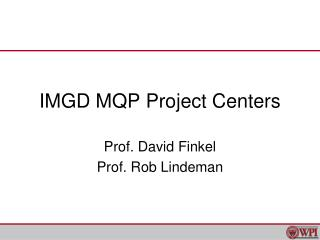 IMGD MQP Project Centers