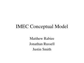 IMEC Conceptual Model