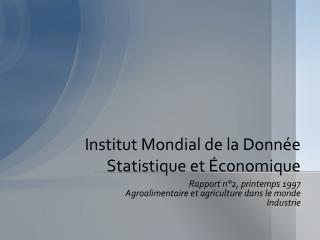 Institut Mondial de la Donnée Statistique et Économique