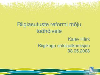 Riigiasutuste reformi mõju tööhõivele