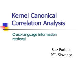 Kernel Canonical Correlation Analysis