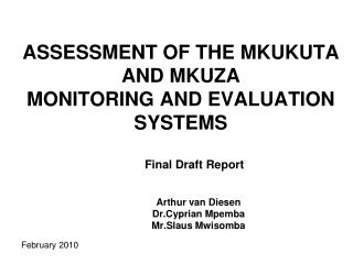 ASSESSMENT OF THE MKUKUTA AND MKUZA  MONITORING AND EVALUATION SYSTEMS