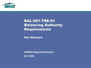 BAL-001-TRE-01  Balancing Authority  Requirements