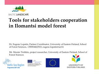 Tools for stakeholders cooperation in Ilomantsi model forest