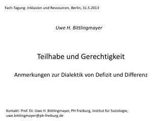 Teilhabe und  Gerechtigkeit Anmerkungen zur Dialektik von Defizit und Differenz