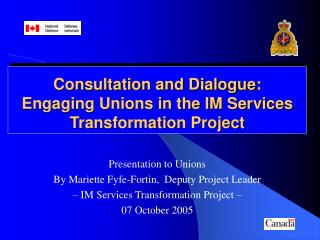 Consultation and Dialogue: Engaging Unions in the IM Services Transformation Project