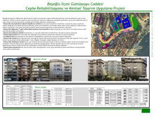 Beyoğlu İlçesi  Gümüşsuyu  Caddesi  Cephe Rehabilitasyonu ve Kentsel Tasarım Uygulama Projesi