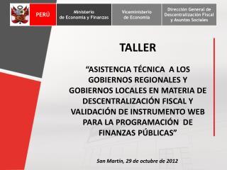 TALLER:  REGLAS FISCALES Y VALIDACIÓN DE INSTRUMENTOS DE PROGRAMACIÓN FINANCIERA