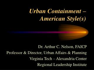 Urban Containment –  American Style(s)