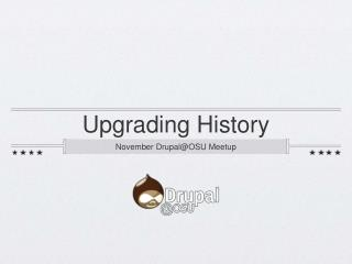 Upgrading History