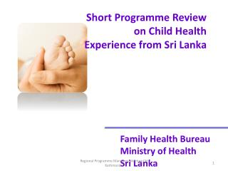 Short Programme Review on Child Health Experience from Sri Lanka