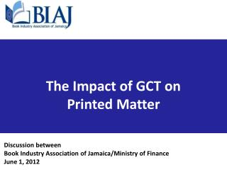 The Impact of GCT on  Printed Matter