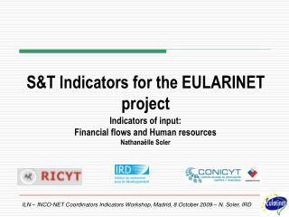 S&T Indicators for the EULARINET project