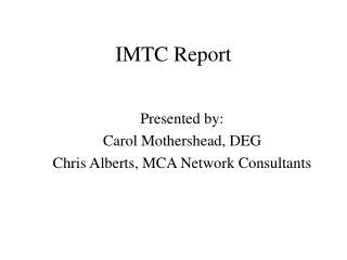 IMTC Report