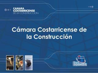 Cámara Costarricense de la Construcción