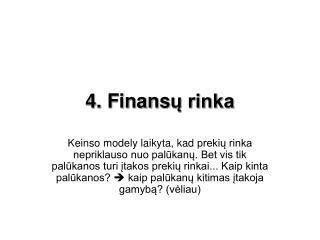 4. Finans ų rinka