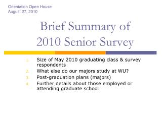 Brief Summary of  2010 Senior Survey