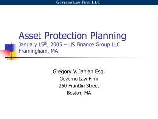 Asset Protection Planning January 15th, 2005   US Finance Group LLC Framingham, MA