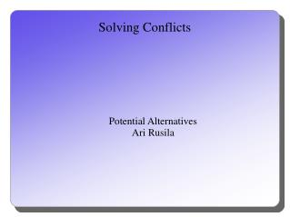 Solving Conflicts