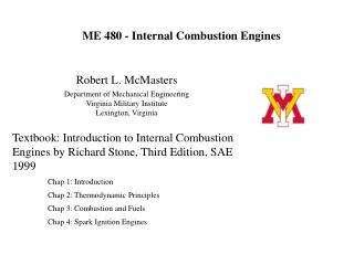 Robert L. McMasters Department of Mechanical Engineering Virginia Military Institute