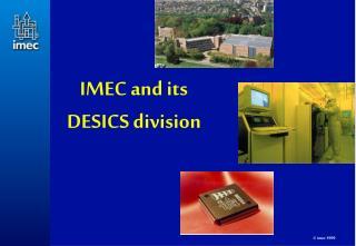 IMEC and its  DESICS division