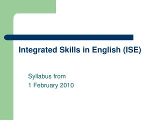 Integrated Skills in English (ISE)