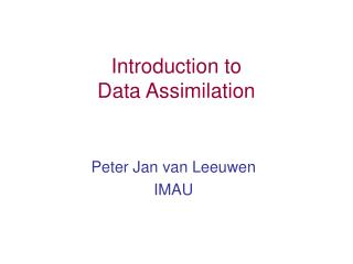 Introduction to  Data Assimilation