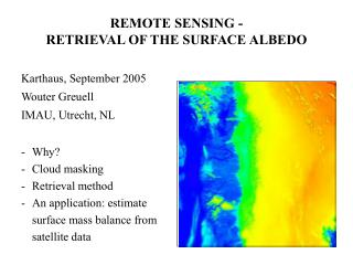 REMOTE SENSING -  RETRIEVAL OF THE SURFACE ALBEDO