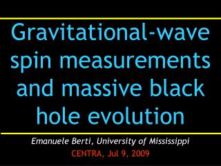 Gravitational-wave spin measurements and massive black hole evolution