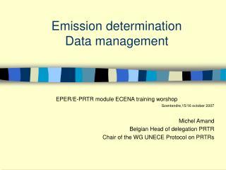 Emission determination Data management