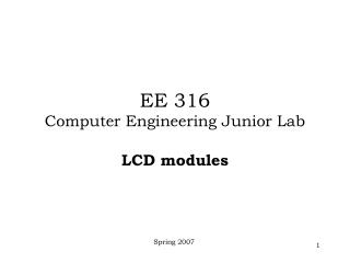 EE 316  Computer Engineering Junior Lab