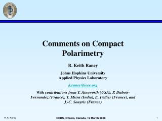 Comments on Compact Polarimetry