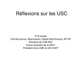 Réflexions sur les USC