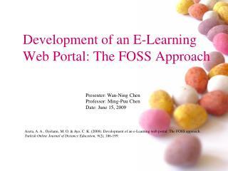 Development of an E-Learning  Web Portal: The FOSS Approach
