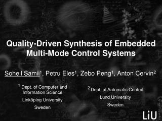 Quality-Driven Synthesis of Embedded Multi-Mode Control Systems