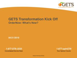 GETS Transformation Kick Off  OrderNow: What's New?