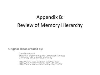 Appendix B:  Review of Memory Hierarchy