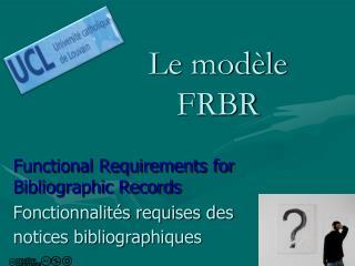 Le mod�le FRBR