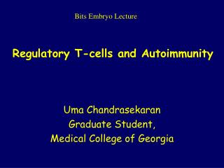 Regulatory T-cells and Autoimmunity