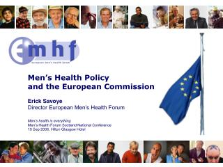 Men�s Health Policy  and the European Commission