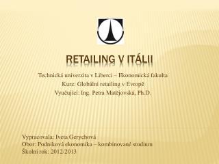 Retailing v Itálii