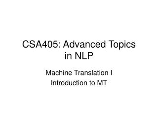 CSA405: Advanced Topics in NLP
